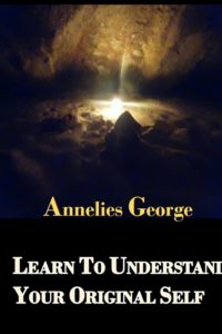 learn to understand your original self, author annelies george