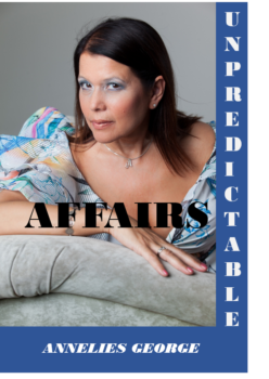 Unpredictable Affairs, author Annelies George