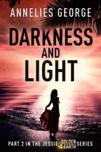 Part 2: Darkness & Light (published)