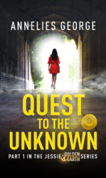 Quest to the Unknown, the Jessie Golden Earth Series